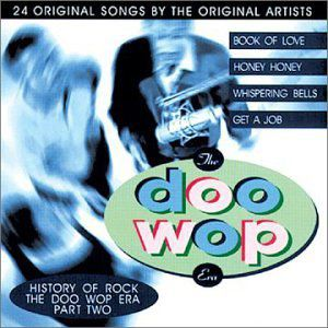 History Of Rock: The Doo Wop Era, Vol.2