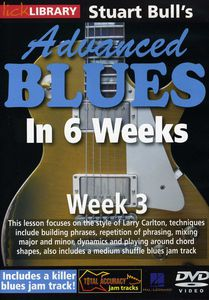 Advanced Blues in 6 Weeks 3