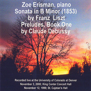 Zoe Erisman Liszt Sonata in B minor & Debussy Preludes Book One