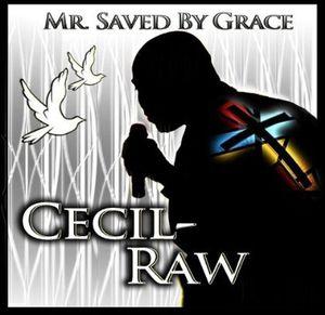 Mr. Saved By Grace