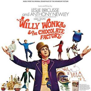 Willy Wonka & the Chocolate Factory (Music From the Original Soundtrack)