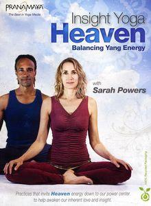Pranamaya Insight Yoga Heaven: Balancing Yang Energy