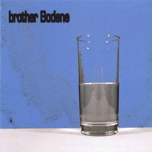 Brother Bodene