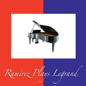 Ramirez Plays Legrand