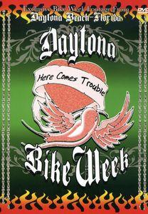 Daytona Bike Week-Here Comes Trouble [Import]
