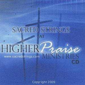 Sacred Strings at Higher Praise Ministries