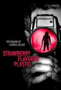 Strawberry Flavored Plastic