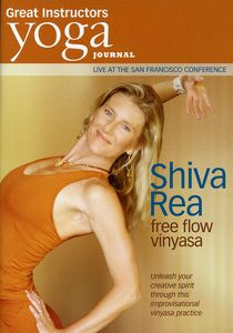 Yoga Journal: Shiva Rea Free Flow Vinyasa