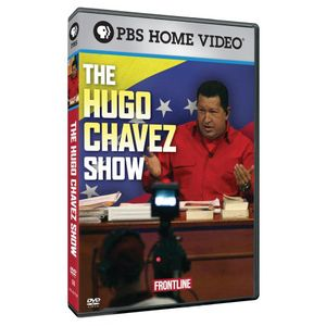 Frontline: The Hugo Chavez Show