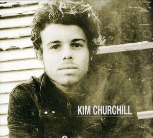 Kim Churchill [Import]
