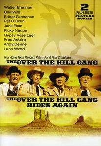 The Over-the-Hill Gang /  The Over-the-Hill Gang Rides Again