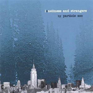 Loneliness & Strangers