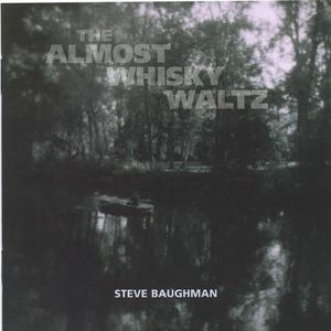 Almost Whisky Waltz