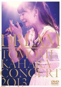 Dream -Tomomi Kahara Concert 2013 [Import]