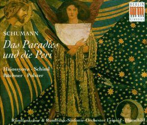 Das Paradies Un Die Peri Opus 50
