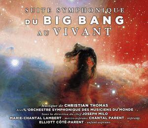 Suite Symphonique (Du Big Bang Au Vivant) [Import]