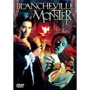 The Blancheville Monster (Edgar Allan Poe's Horror)