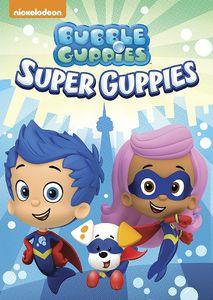 Bubble Guppies: Super Guppies