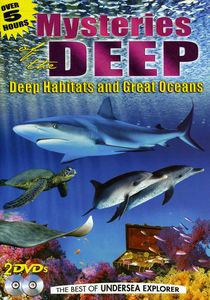 Mysteries of the Deep: Deep Habitats and Great Oceans