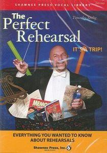 Perfect Rehearsal