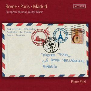 Rome Paris Madrid European Baroque Guitar Music