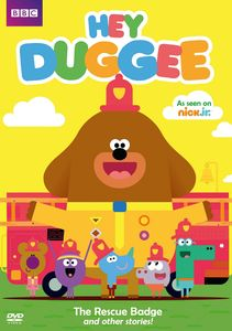 Hey Duggee: The Rescue Badge And Other Stories