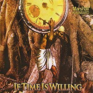 If Time Is Willing