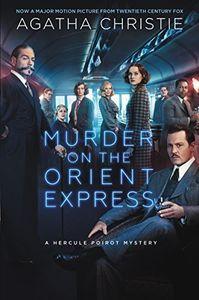 Murder on the Orient Express (A Hercule Poirot Mystery) (Movie Tie In)