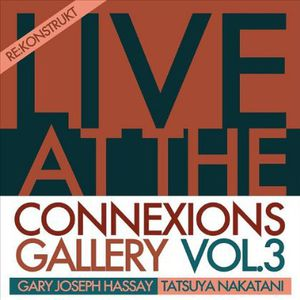 Live at Connexions Gallery 3