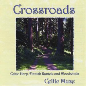 Crossroads: Celtic Harp Finnish Kantele