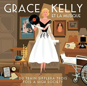 Grace Kelly Et La Musique (Original Soundtrack) [Import]