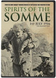 Spirits of the Somme: 1st July 1916, The Blackest Day , Patrick Kennedy