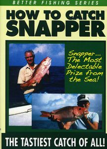 How to Catch Snapper