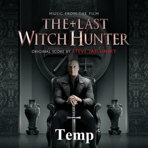 The Last Witch Hunter (Music From the Film)