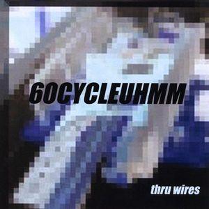 Thru Wires