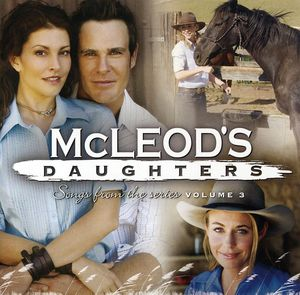 McLeod's Daughters 3 (Original Soundtrack) [Import]