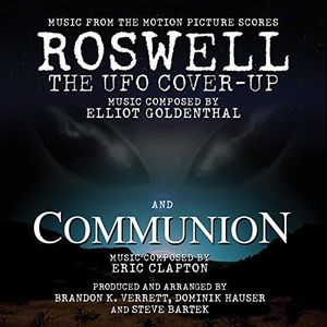 Roswell The UFO Cover-Up /  Communion (Music From the Motion Picture Scores)