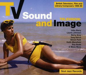 TV Sound and Image: British TV, Film and Library Composers 1955-78