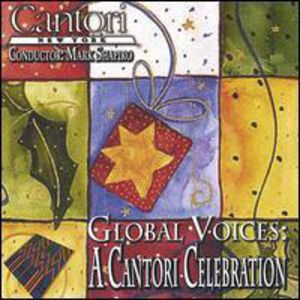 Global Voices: A Cantori Celebration
