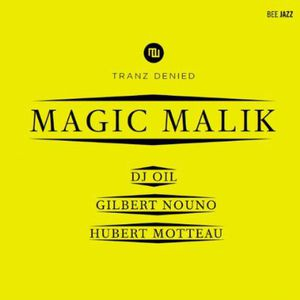 Tranz Denied: Magic Malik