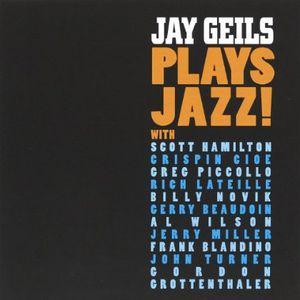 Jay Geils Plays Jazz
