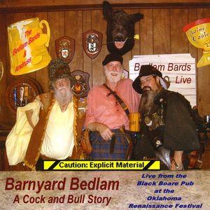 Barnyard Bedlam: A Cock & Bull Story
