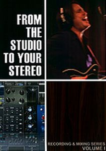 From the Studio to Your Stereo: Volume 1
