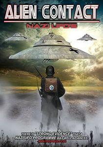 Alien Contact: Nazi UFOs