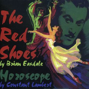 The Red Shoes /  Horoscope (Original Soundtrack) [Import]