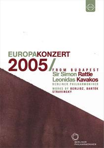 Berliner Philharmoniker: EUROPAKONZERT 2005 From Budapest