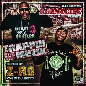 Trappin with This Muzik