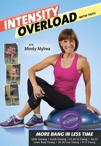 Mindy Mylrea: Intensity Overload With Toys - 6 Workouts More Bang InLess Time