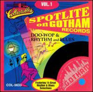 Spotlite On Gotham Records, Vol.1