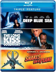 Deep Blue Sea /  The Long Kiss Goodnight /  Snakes on a Plane